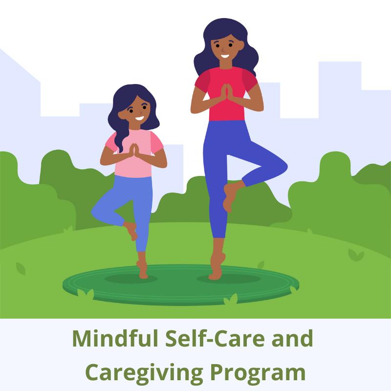 Mindful Self-Care and Caregiving Program