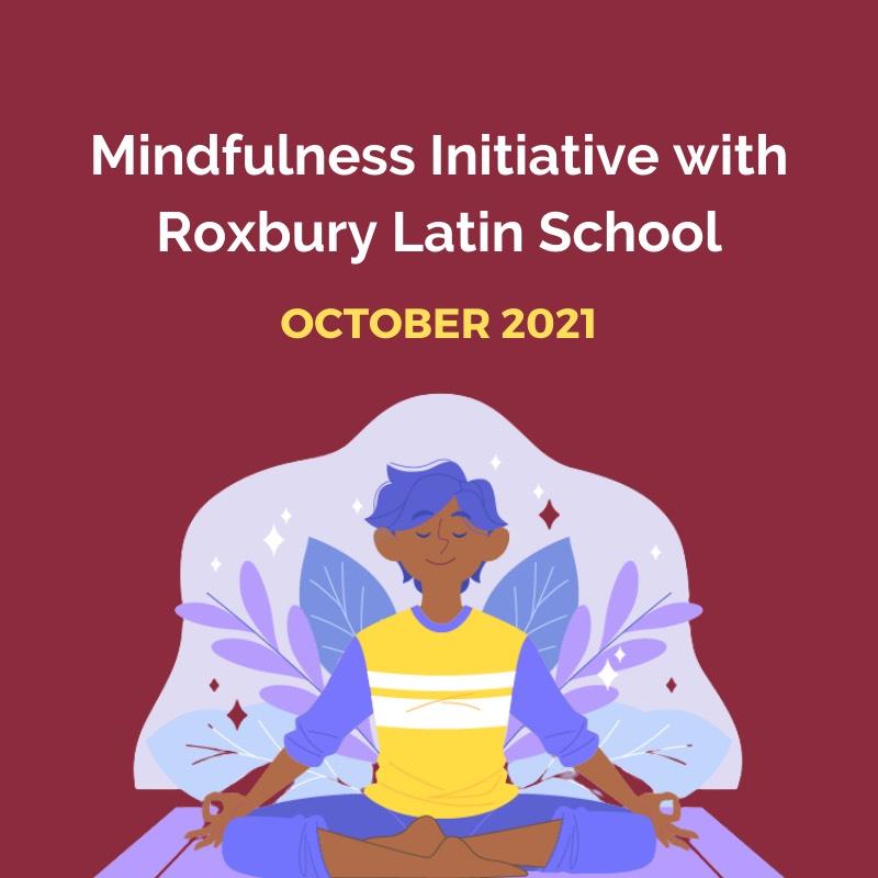Mindfulness Initiative with Roxbury Latin School